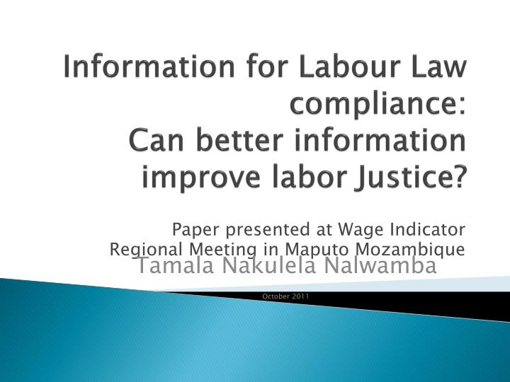 information for labour law compliance can better information improve labor justice n.