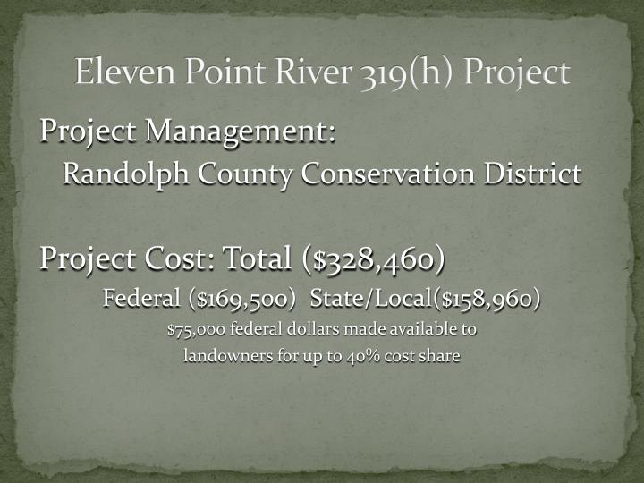Eleven Point River 319(h) Project