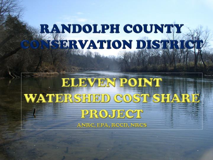 Eleven point watershed cost share project anrc epa rccd nrcs
