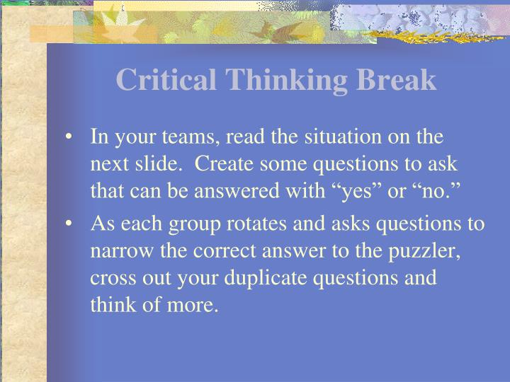 Critical Thinking Break