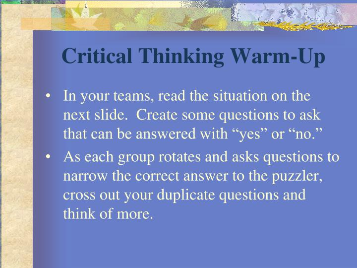 Critical thinking warm up