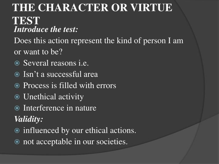THE CHARACTER OR VIRTUE TEST