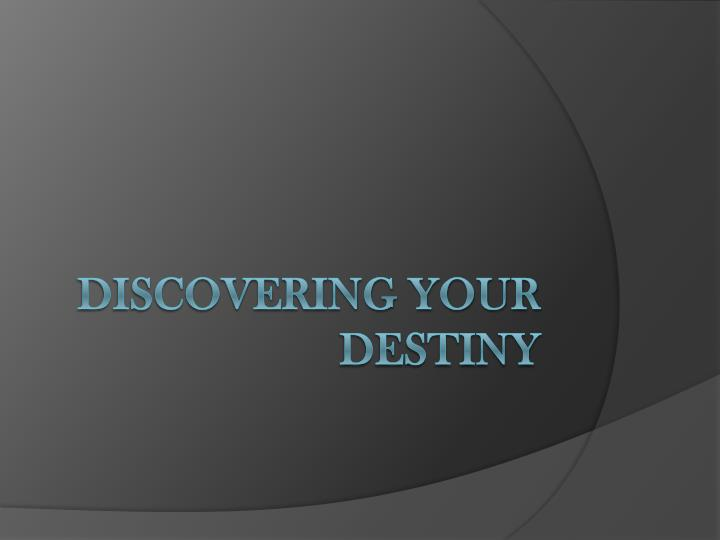 discovering your destiny n.