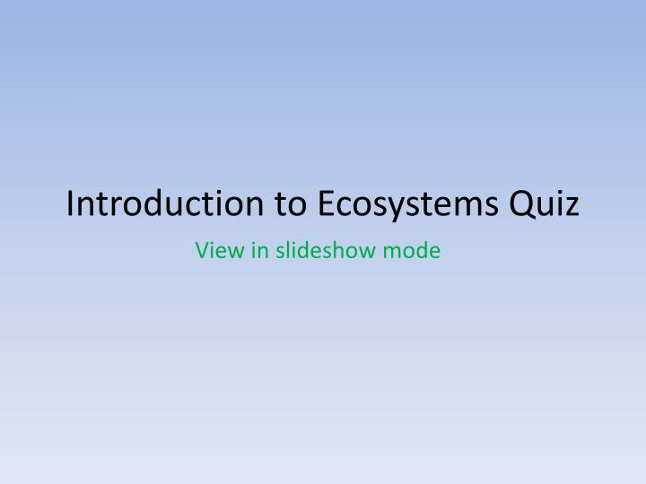 introduction to ecosystems quiz n.