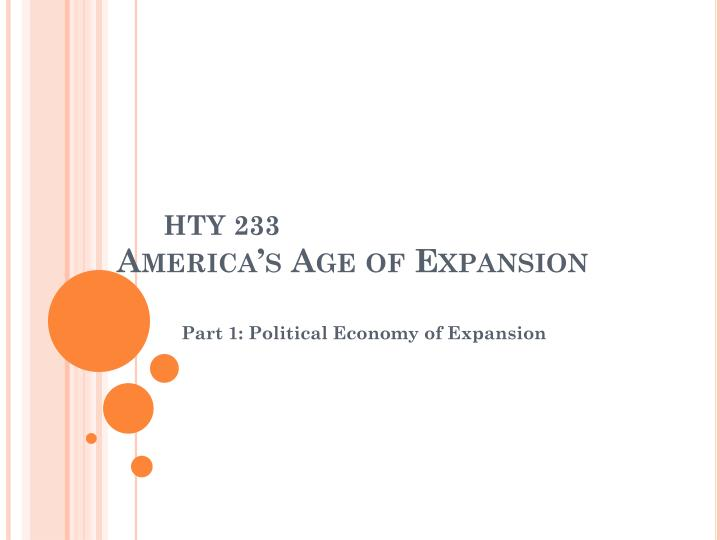 hty 233 america s age of expansion n.