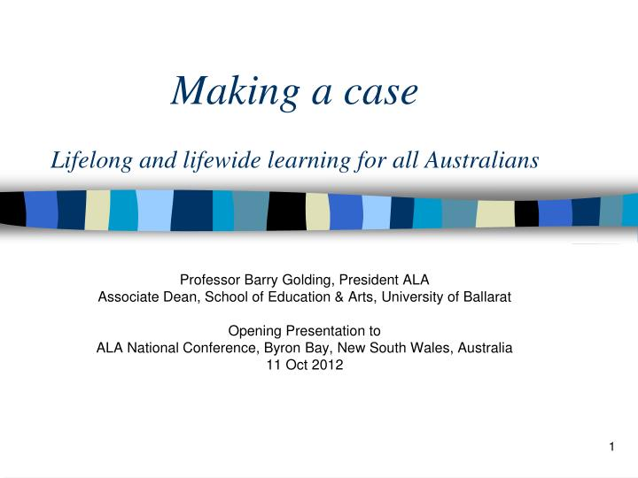 making a case lifelong and lifewide learning for all australians n.