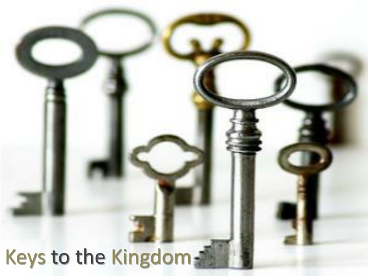 keys to the kingdom n.