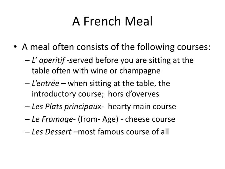 A french meal