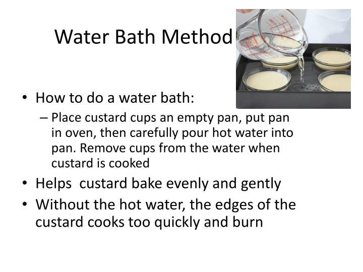 Water Bath Method