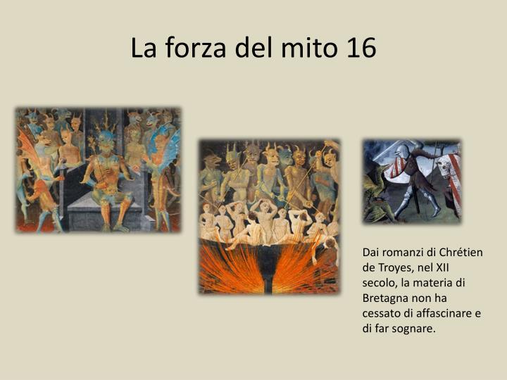 La forza del mito 16