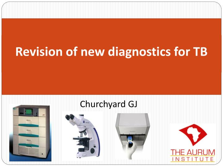 revision of new diagnostics for tb n.