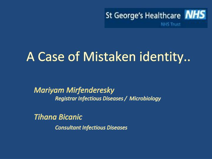 a case of mistaken identity english A case of mistaken identity synonyms, antonyms, english dictionary, english language, definition, see also 'caste',cause',chase',casket', reverso dictionary, english synonym, english.