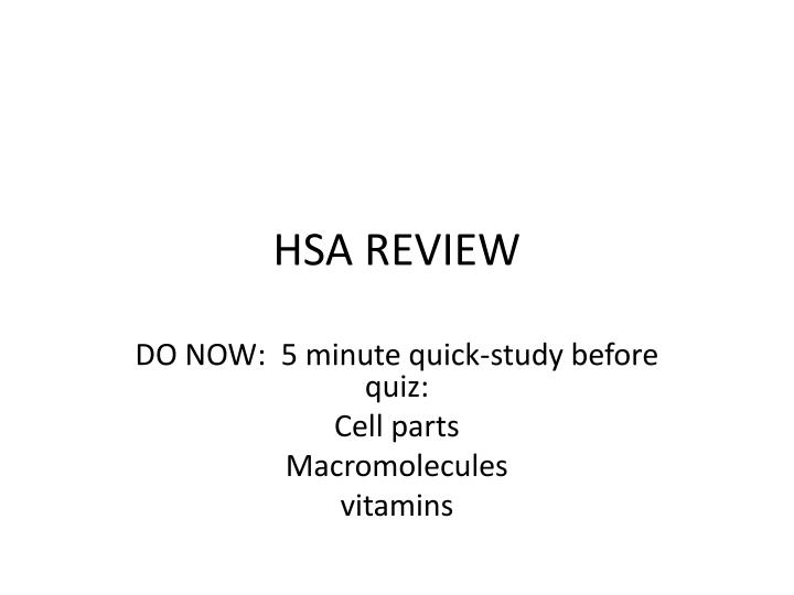 hsa review n.