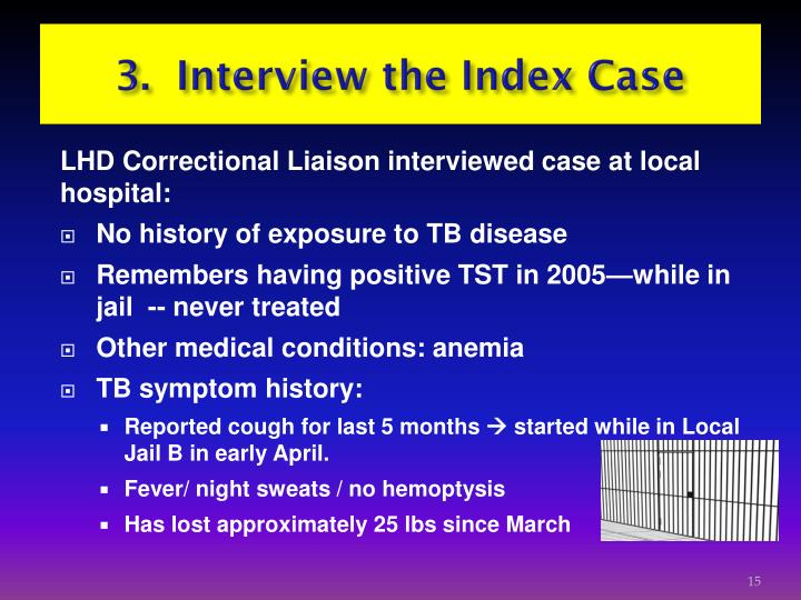 3.  Interview the Index Case