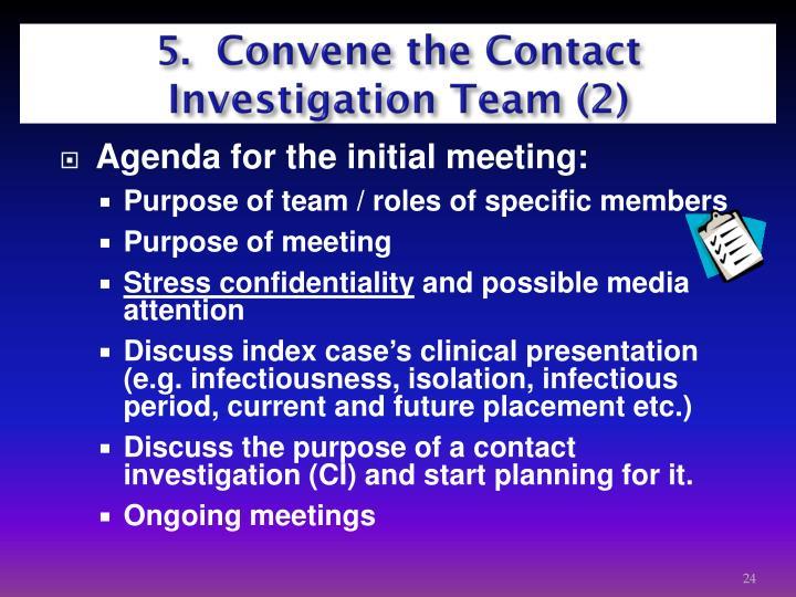 5.  Convene the Contact    Investigation Team (2)