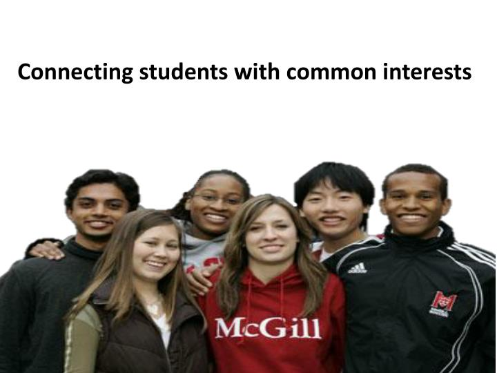 Connecting students with common interests
