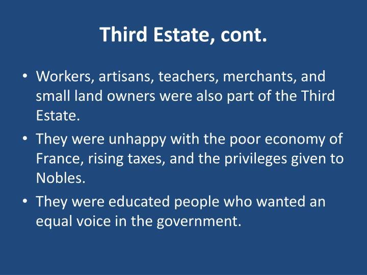 Third Estate, cont.