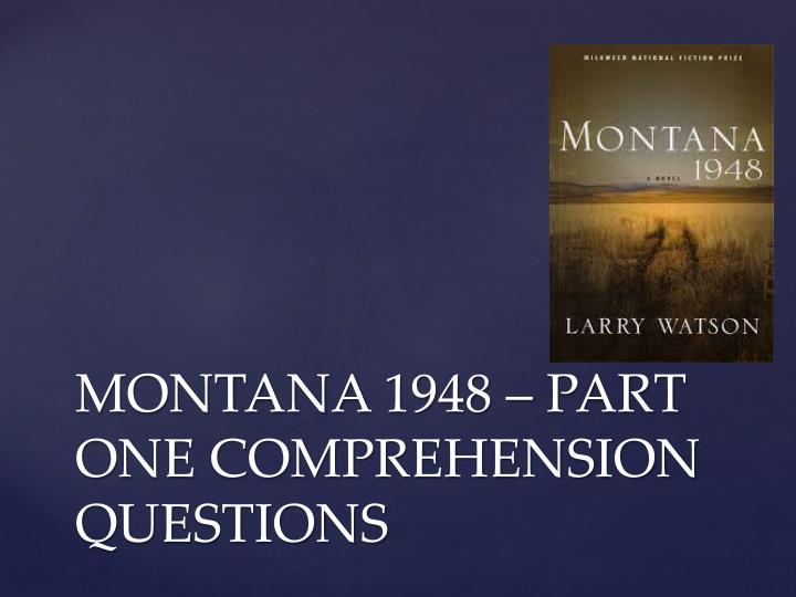 montana 1948 part one comprehension questions n.
