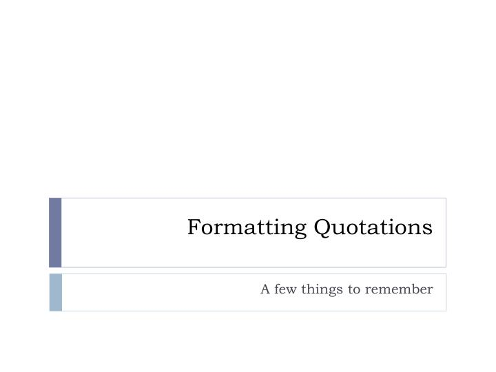 formatting quotations n.