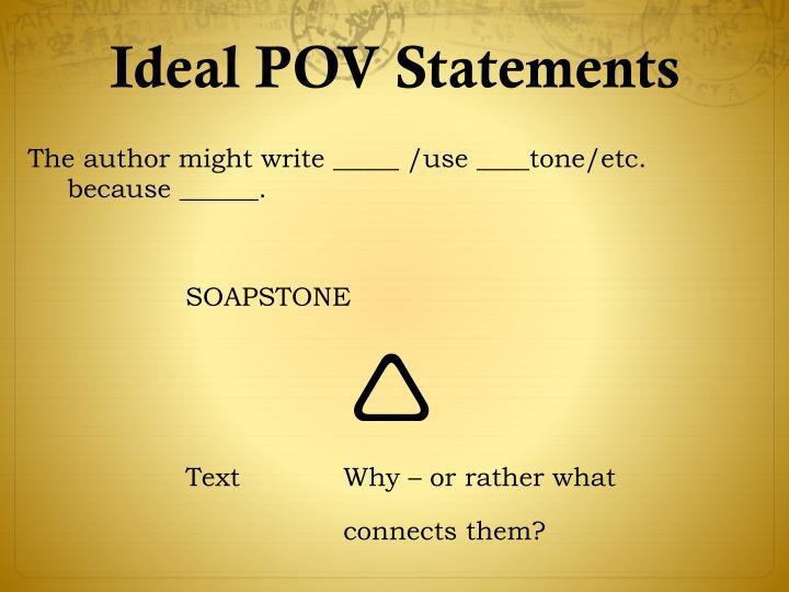 Ideal POV Statements