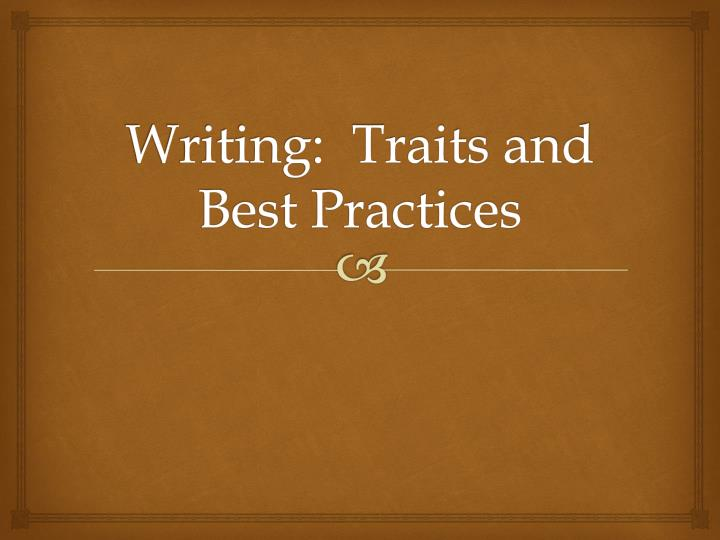 writing traits and best practices n.