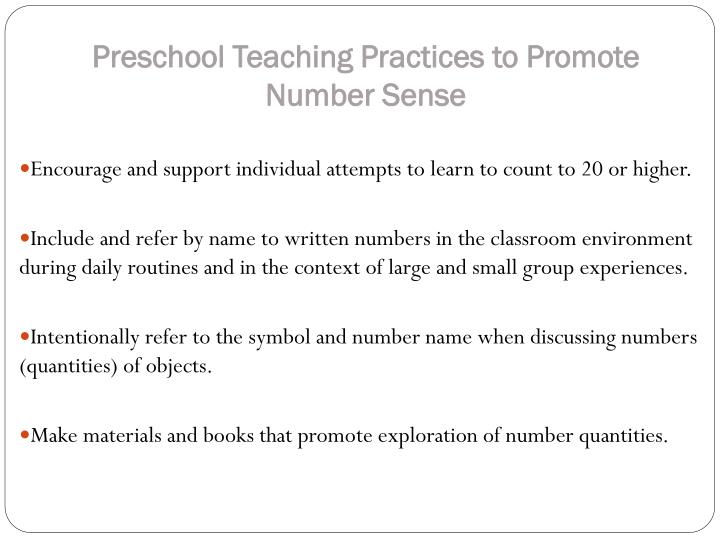 Preschool Teaching Practices to Promote     Number Sense