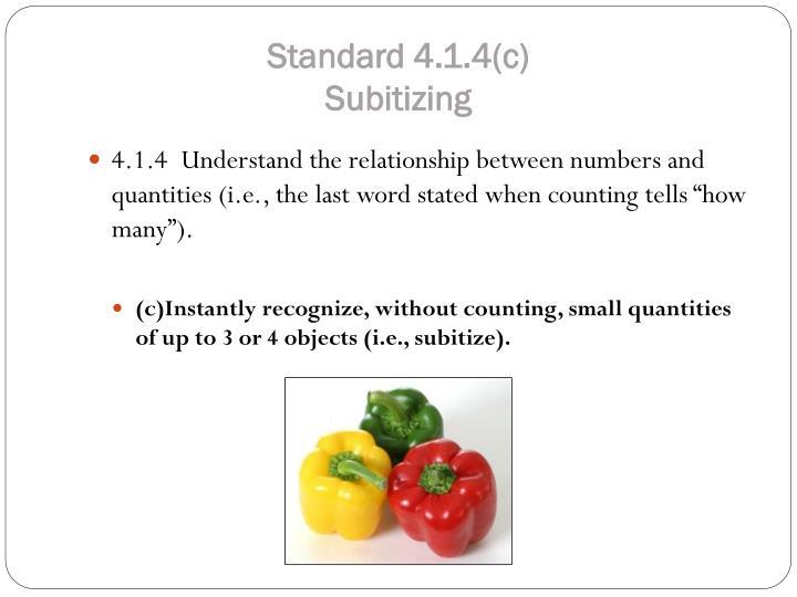 Standard 4.1.4(c)