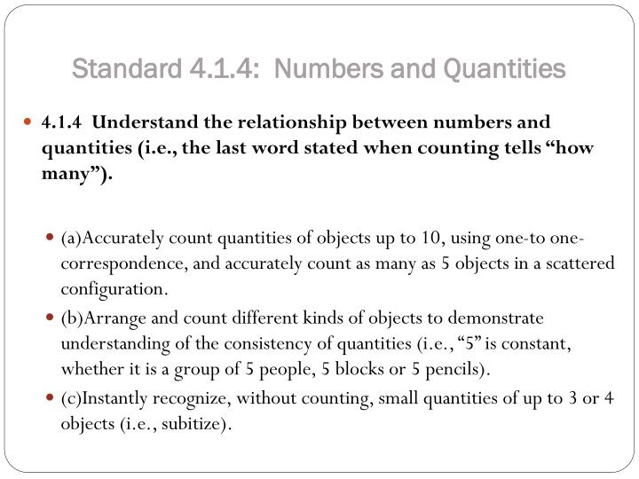 Standard 4.1.4:  Numbers and Quantities