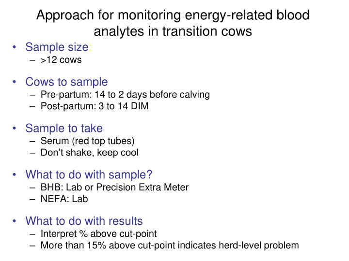 Approach for monitoring energy-related blood analytes in transition cows
