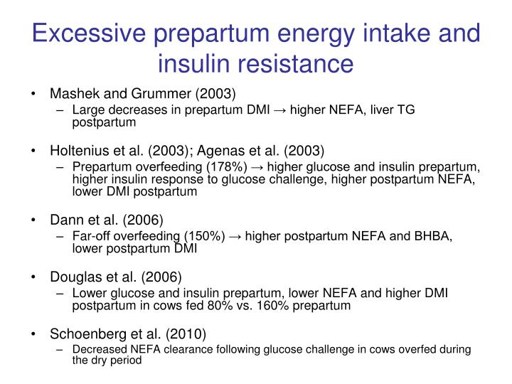 Excessive prepartum energy intake and insulin resistance