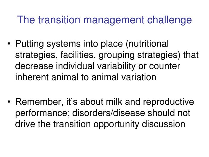 The transition management challenge