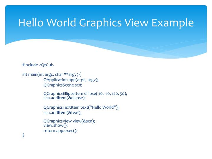 Hello World Graphics View Example