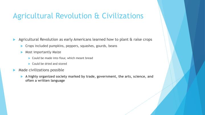 Agricultural Revolution & Civilizations