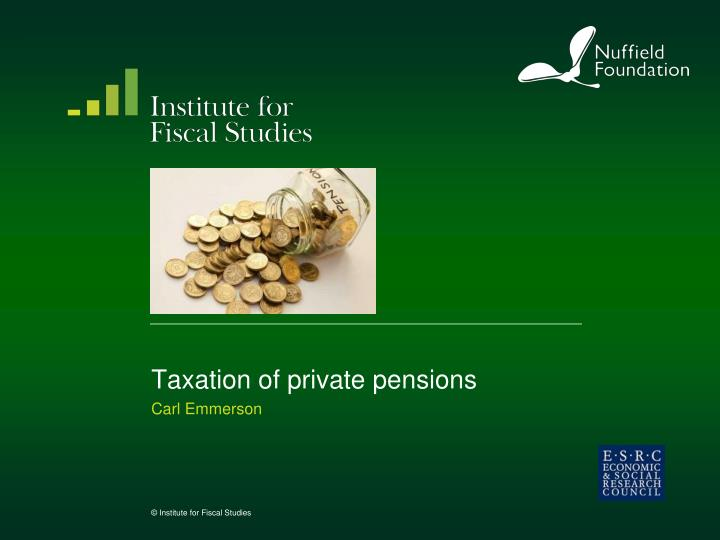 taxation of private pensions n.