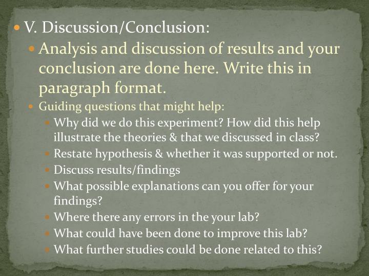 V. Discussion/Conclusion: