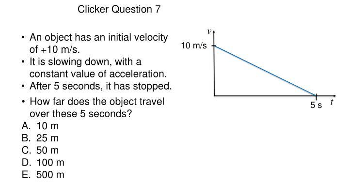 Clicker Question 7