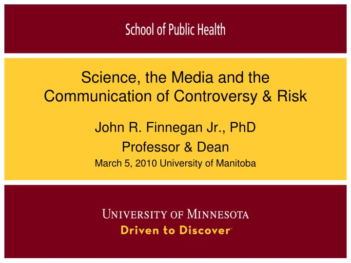 science the media and the communication of controversy risk n.