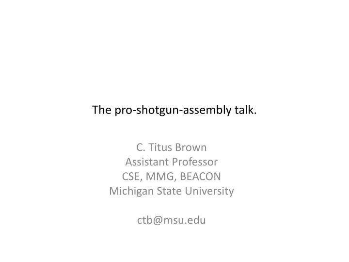 the pro shotgun assembly talk n.