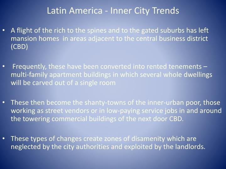 Latin America - Inner City Trends