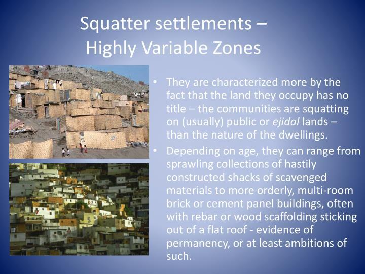 Squatter settlements –