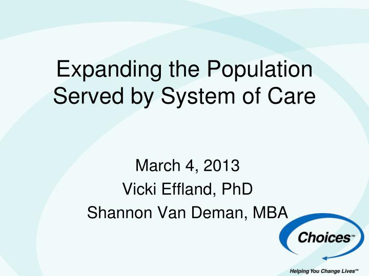 expanding the population served by system of care n.