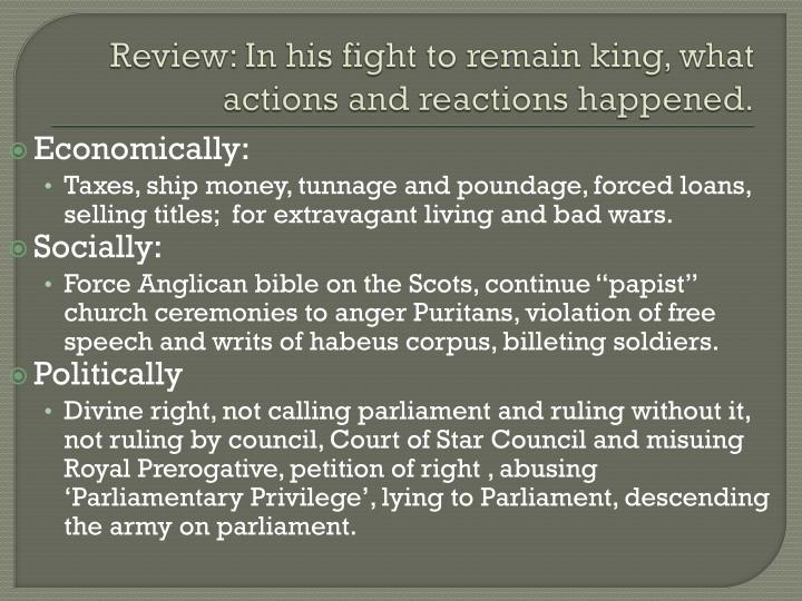 Review: In his fight to remain king, what actions and reactions happened.