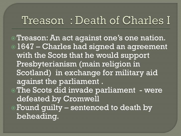 Treason  : Death of Charles I