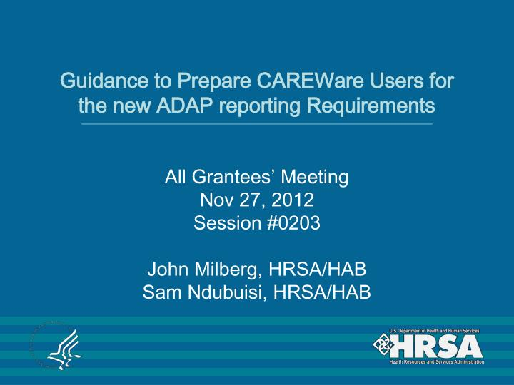 guidance to prepare careware users for the new adap reporting requirements n.