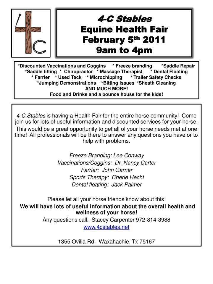4 c stables equine health fair february 5 th 2011 9am to 4pm n.