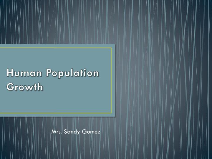 human population growth n.