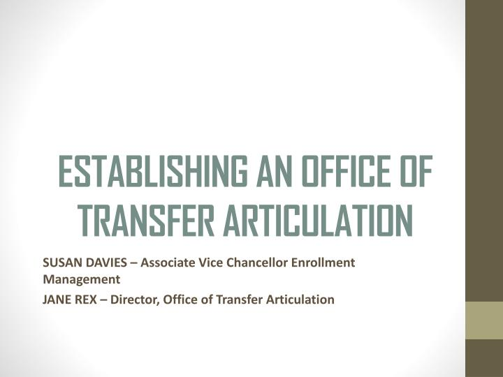 establishing an office of transfer articulation n.