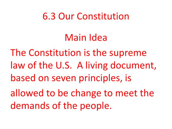 PPT 6.3 Our Constitution PowerPoint Presentation, free