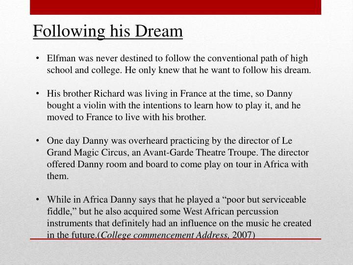 Following his Dream