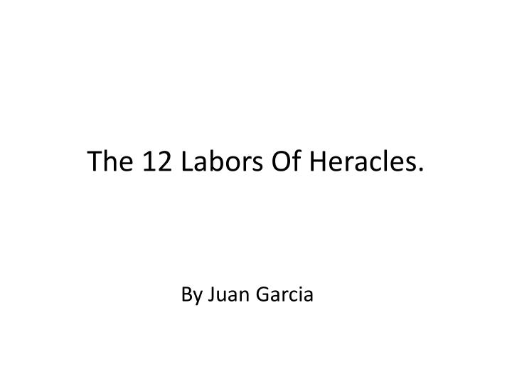 the 12 labors of heracles n.